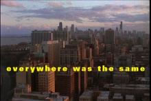 Everywhere Was The Same