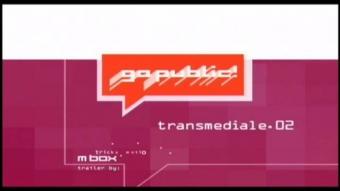 transmediale.02 - go public