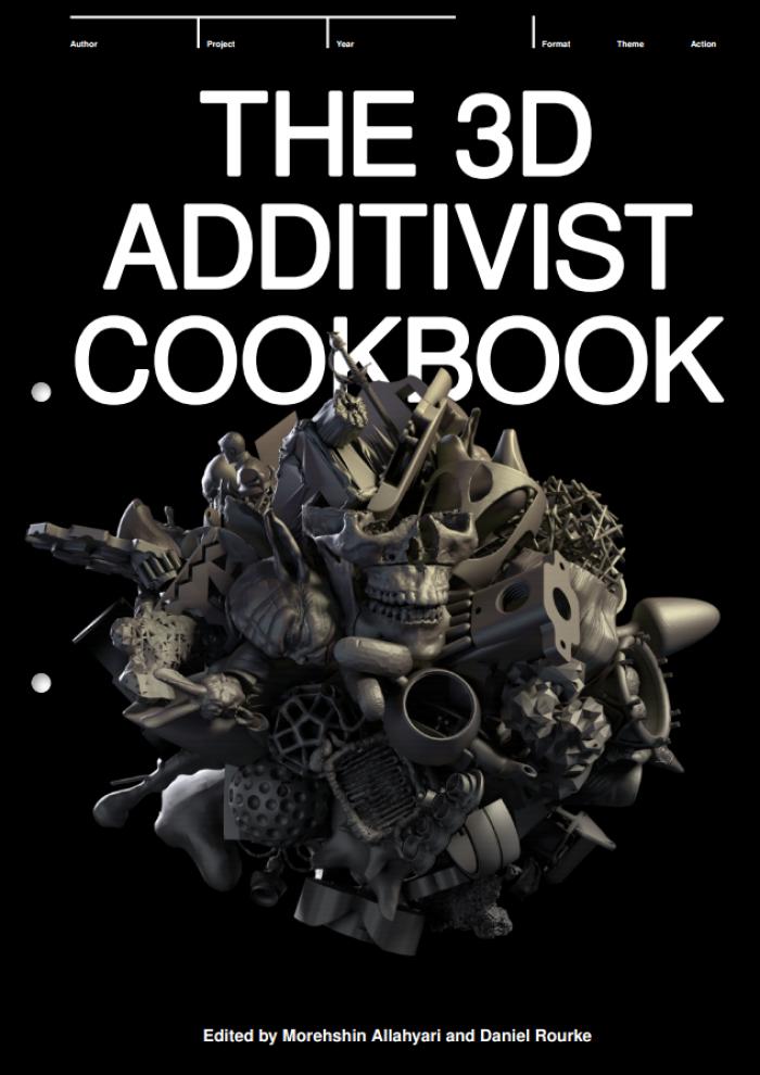 Cover The 3D Additivist Cookbook